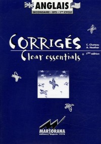 Clear essentials Anglais secondaire-BTS-1er cycle : Corrigés
