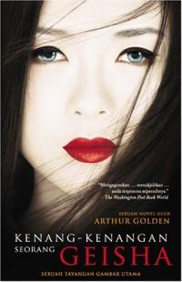 Kenang-Kenangan Seorang Geisha (Memoirs of a Geisha)