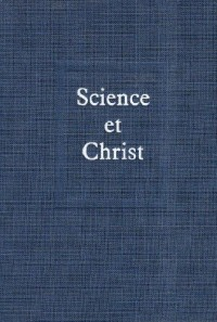 Science et Christ. Oeuvres complètes, tome 9