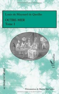 Outre-mer : Tome 1