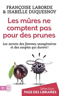 Les mûres comptent pas pour des prunes