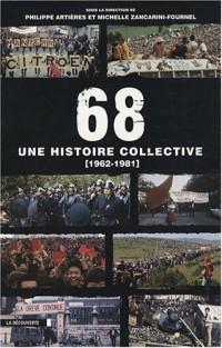 68 : Une histoire collective, 1962-1981