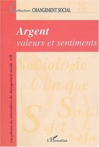 Argent : valeurs et sentiments