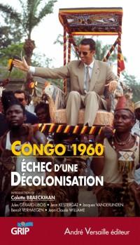 Congo 1960, échec d'une décolonisation