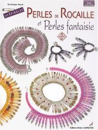 Perles de rocaille et perles fantaisie sur épingles, volume 2