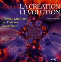 Pour lire la création dans l'évolution