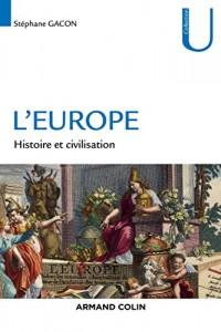L'Europe - Histoire et civilisation