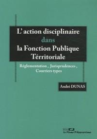 L'action disciplinaire dans la fonction publique territoriale