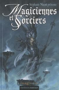 Magiciennes et sorciers - anthologie fantasy
