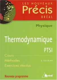 Thermodynamique PTSI : Cours Méthodes Exercices résolus