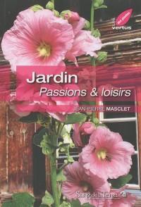 Jardin : Passions & loisirs