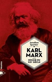 Karl Marx, homme du XIXe siècle