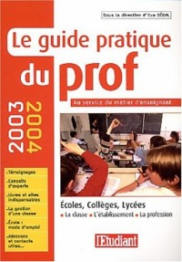 Le guide pratique du prof 2003-2004
