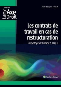 Les contrats de travail en cas de restructuration