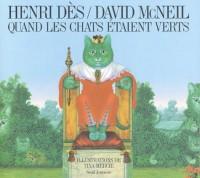 Quand les chats étaient verts (1 livre + 1 CD audio)