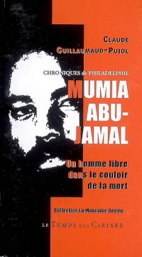 Mumia Abu-Jamal, un homme libre dans le couloir de la mort