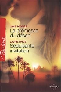 La promesse du désert ; Séduisante invitation