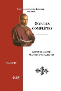 ?uvres Completes, IIe Part. ?uvres Dogmatiques