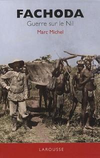 Fachoda : Guerre sur le Nil
