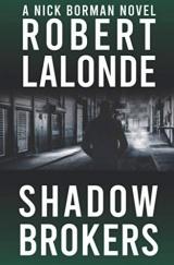 Shadow Brokers: A Nick Borman Novel
