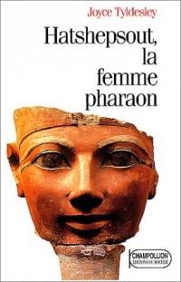 Hatshepsout la femme pharaon