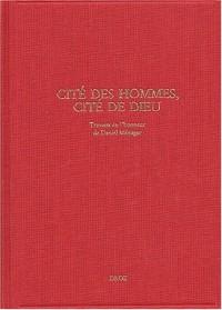 Cité des hommes, Cité de Dieu : Travaux sur la littérature de la Renaissance en l'honneur de Daniel Ménager