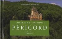 Bastides et châteaux en Périgord