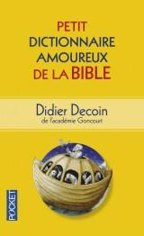 Petit Dictionnaire amoureux de la Bible [Poche]