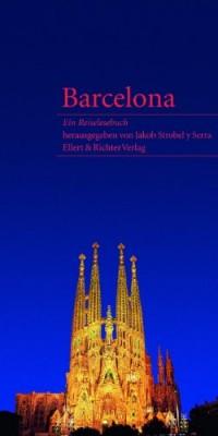 Barcelona: Ein Reiselesebuch