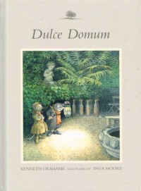 Dolce Domum (Wind in the willows number 5)