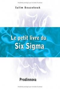 Le Petit Livre Du Six SIGMA