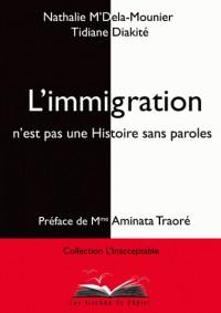 L'immigration n'est pas une Histoire sans paroles