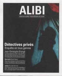 Alibi, N° 9, saison 3, Automne 2013 : Détectives privés : enquêtes en tous genres
