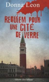 Requiem pour une cité de verre
