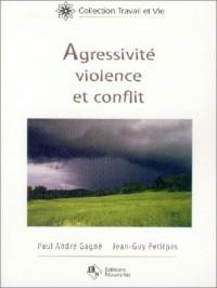 Agressivité violence et conflit