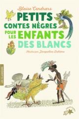 Petits contes nègres pour les enfants des Blancs [Poche]
