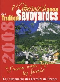 Almanach des Deux Savoie 2008 (l')
