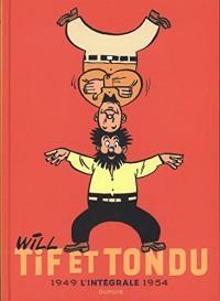 Tif et Tondu - Nouvelle Intégrale  - tome 1 - Tif et Tondu Nouvelle Intégrale 1949-1954