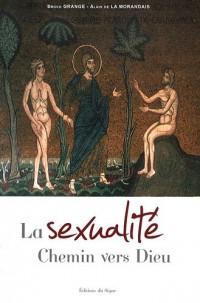 La Sexualité : Chemin vers Dieu