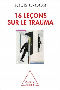 Le Traumatisme Psychologique 16 Lecons