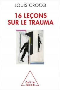 Le Traumatisme Psychologique 16 Lecons