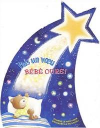 Fais un voeu bébé ours ! : Coffret 3 volume : Une étoile filante pour bébé ours, Bébé ours a un nouveau jouet, Le plus beau nom de tous