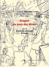 Aragon au pays des Mines