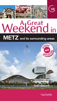 Un Grand Week-End a Metz (Version Anglaise)