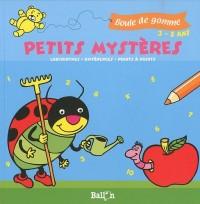 Boule de gomme - Petits mystères