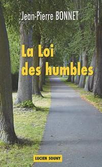 La Loi des humbles