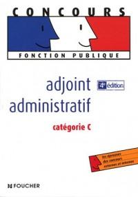 Adjoint administratif : Catégorie C