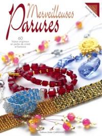 Merveilleuses parures : 60 bijoux originaux en perles de cristal et fantaisie