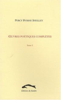 uvres poétiques complètes, tome 3