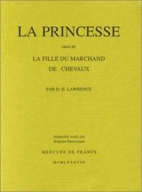 La Princesse, suivi de